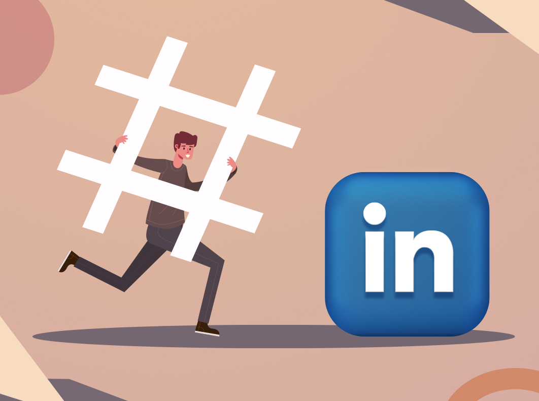 Top LinkedIn hashtags 2021 and how to use them
